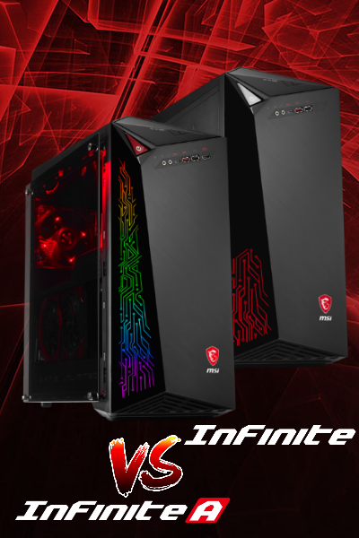Picking the best Gaming Desktop for you! Infinite vs Infinite A
