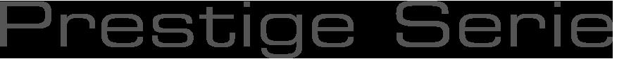 Prestige-Serie