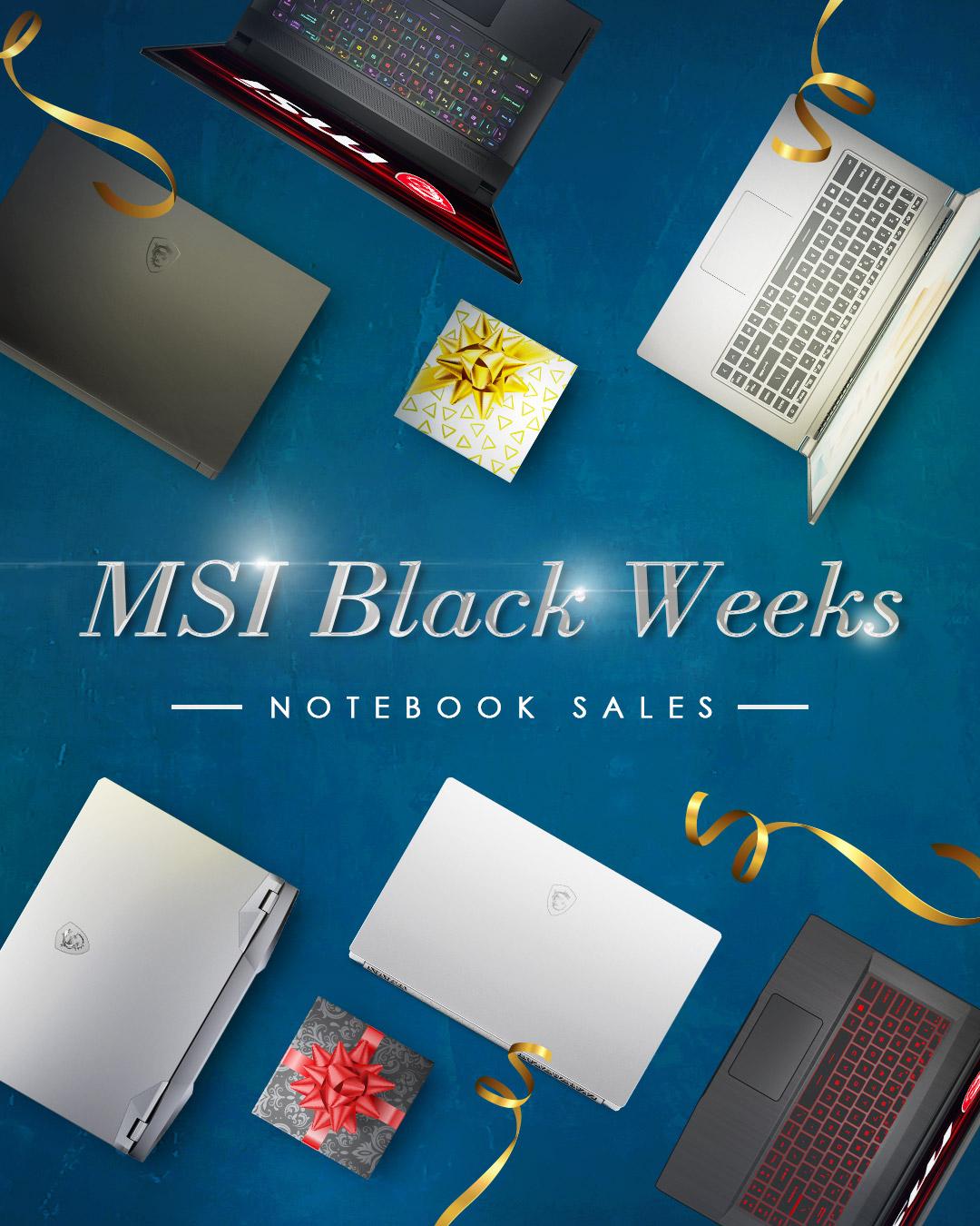 MSI Black weeks!