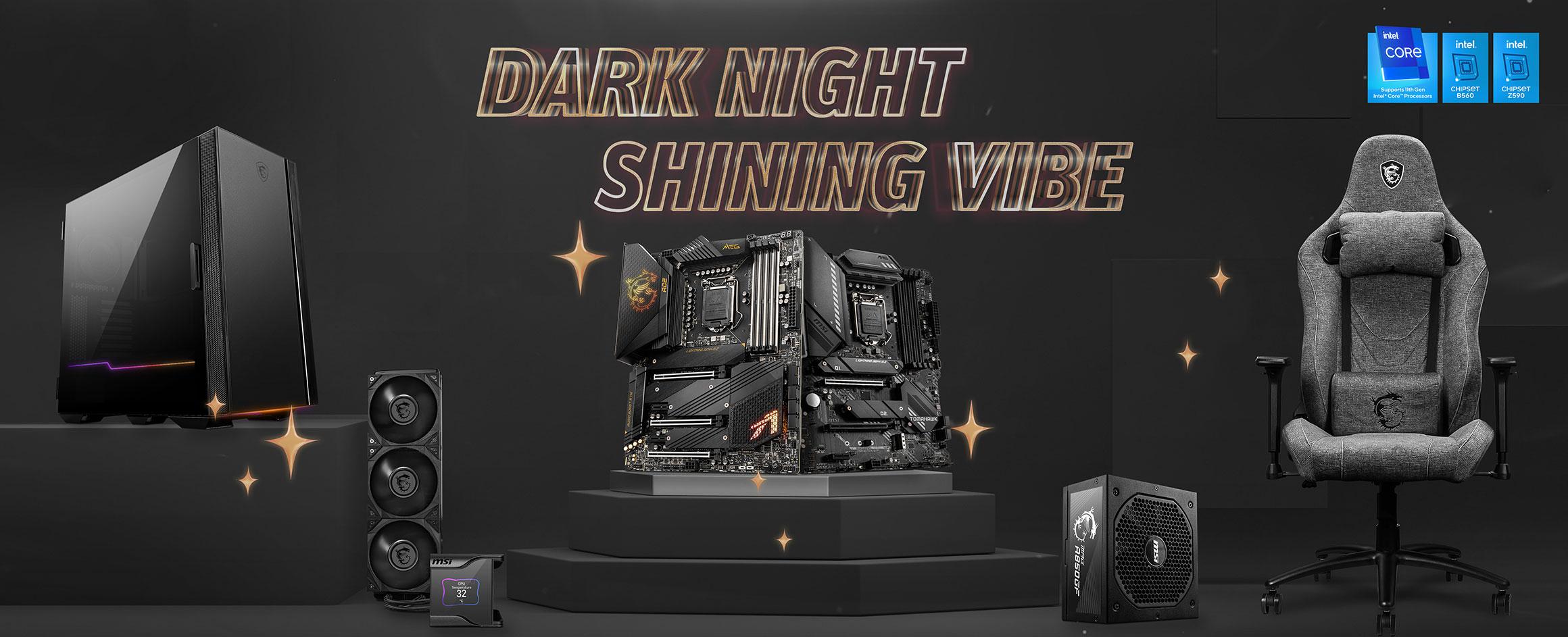 Dark Night, Shining Vibes