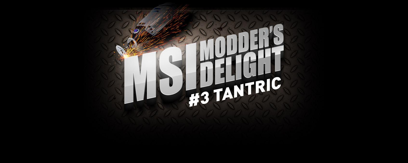 Modder's Delight #3 – Tantric