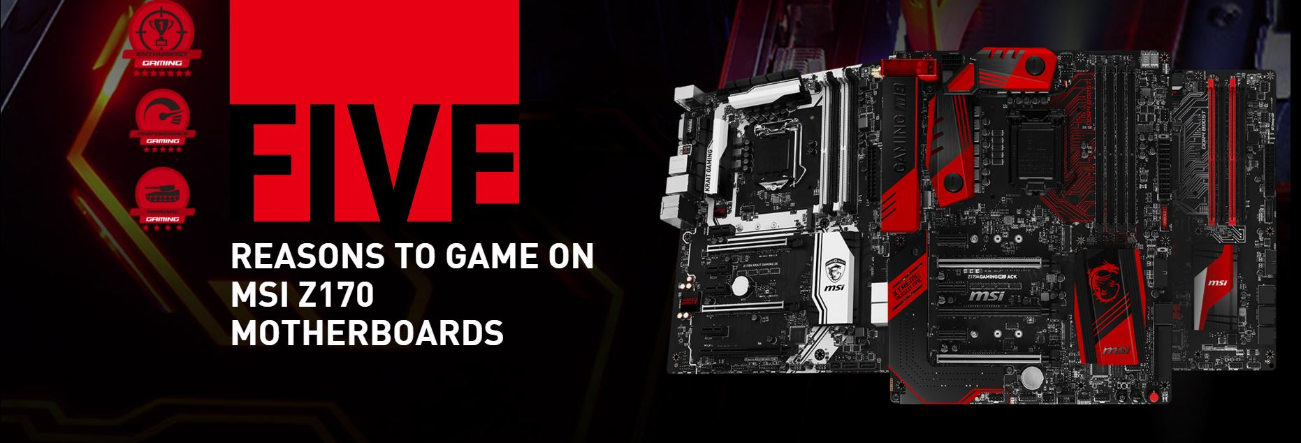 Five Reasons to Game on MSI Z170 Motherboards
