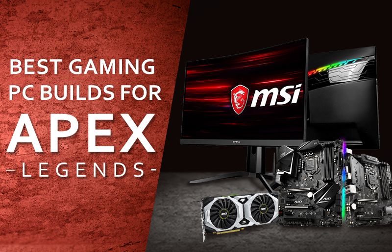 Apex Legends Benchmarks and Gaming PC Build Recommendations