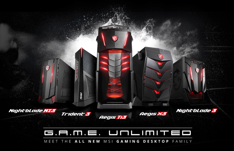 G.A.M.E. Unlimited with MSI Gaming Desktops
