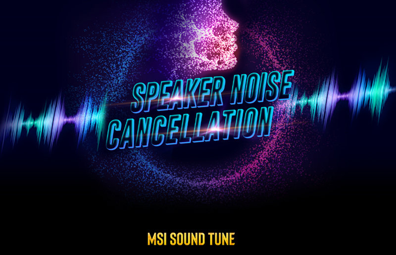 How MSI Sound Tune help your communication