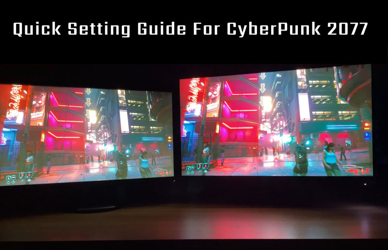 A Quick Setting Guide for Cyberpunk 2077