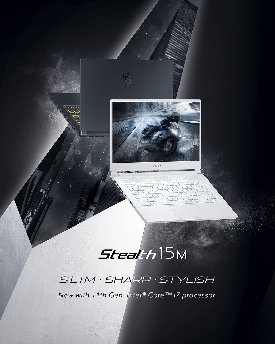 STEALTH 15M SLIM.SHARP.STYLISH