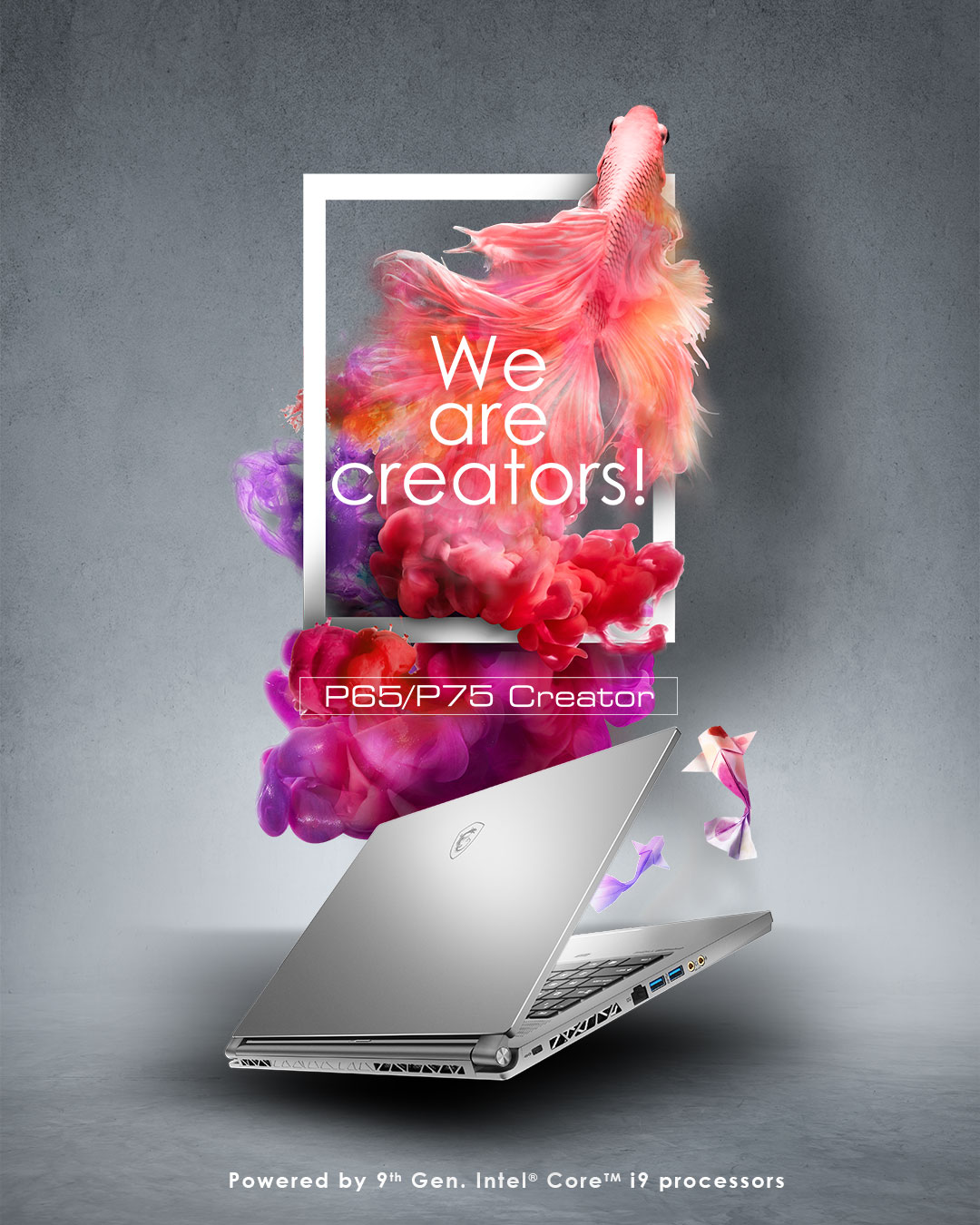 We are creators! P65 / P75 Creator