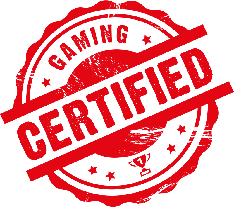 CERTIFIED FOR GAMING