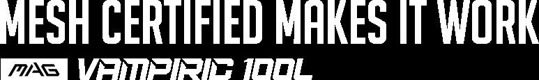 MAG VAMPIRIC 100L
