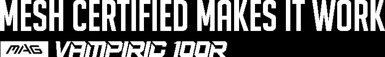 MAG VAMPIRIC 100R