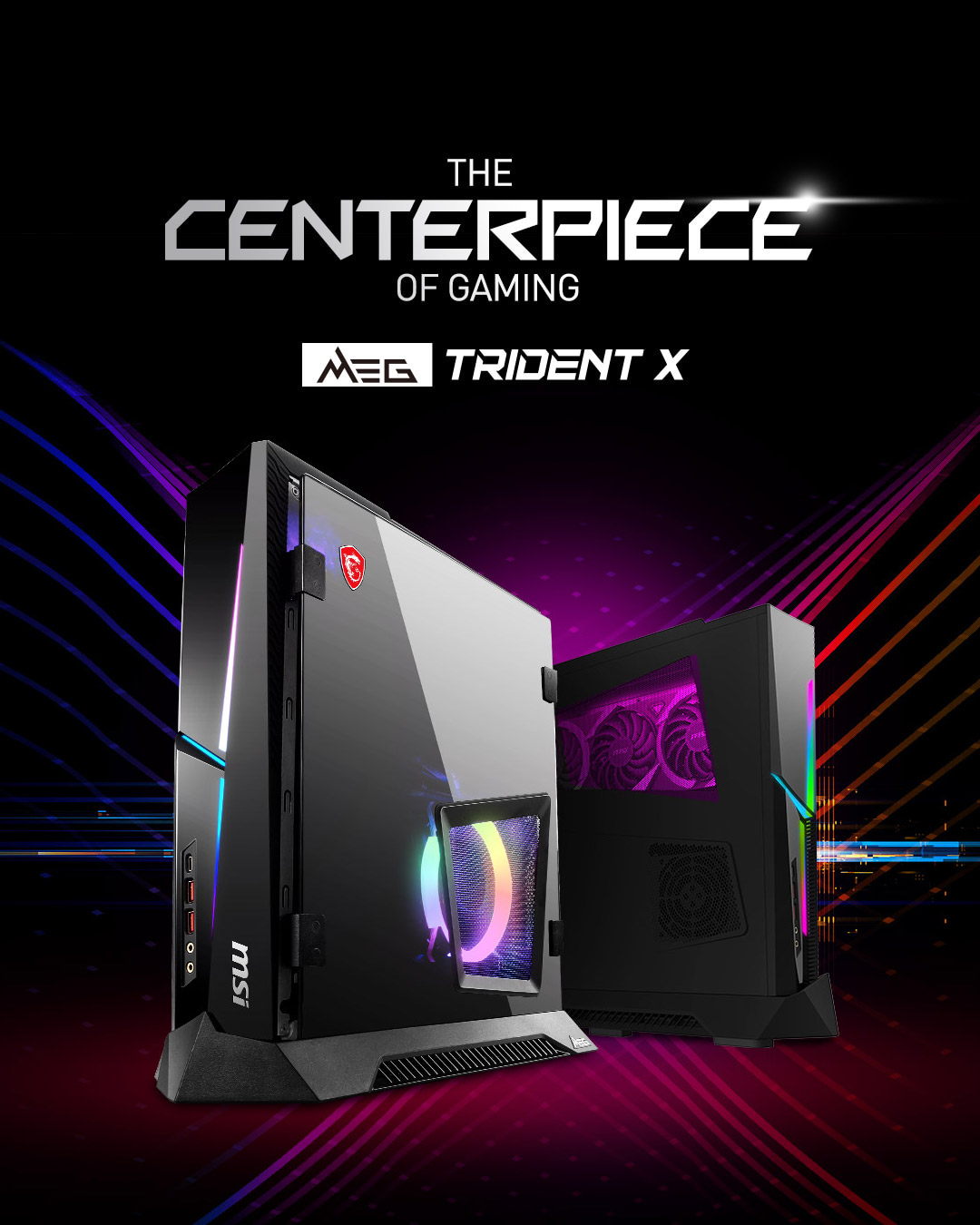 The Centerpiece of Gaming - MEG Trident X