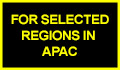 For Selected Regions in APAC
