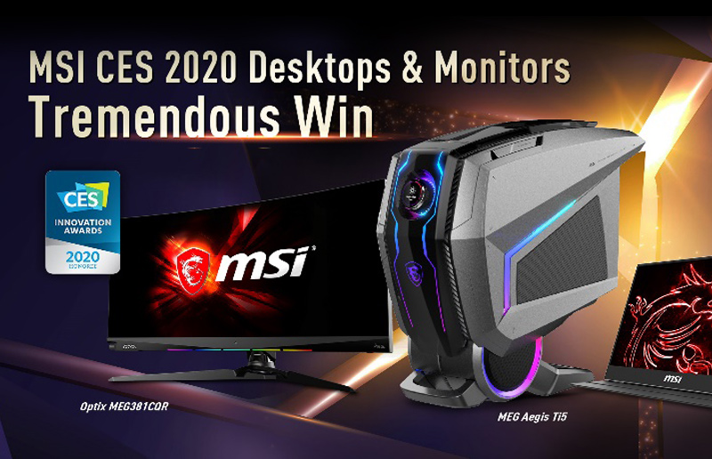 MSI CES 2020 Desktops & Monitors Tremendous Win