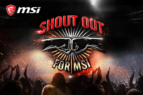 Shout Out for MSI