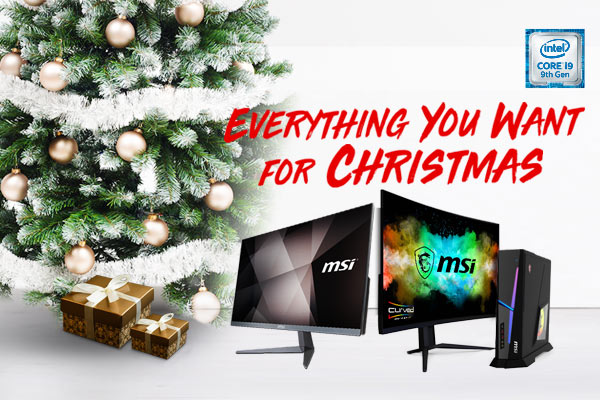 Everything You Want For Christmas | MSI Desktop & Monitor | MSI