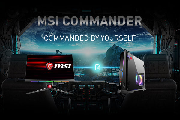 MSI Commander, Commanded By Yourself | MCU, The Smartest Monitor, Curved Gaming | MSI