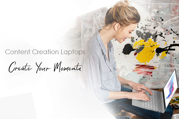 Content Creation Laptop – Create Your Moments
