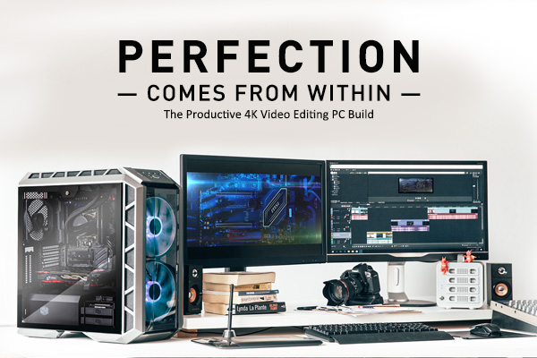 The Productive 4K Video Editing PC Build | MSI Motherboard
