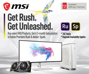 MSI、指定のMSI製品を購入すると、 Adobe Premiere Rush 3カ月無料コードが貰える「Get Rush. Get Unleashed.」キャンペーンを拡大して実施