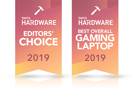 Tom's Hardware Award: Editors' Choice 2019. Tom's Hardware Award: Best Overall Gaming Laptop 2019.