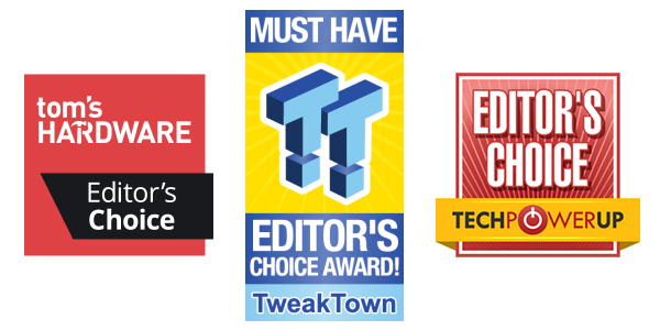 Tomshardware Editor's Choice, Techpowersup Editor's Choice, TweakTown Editor's Choice