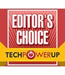 Tech Power Up Editor's Choice